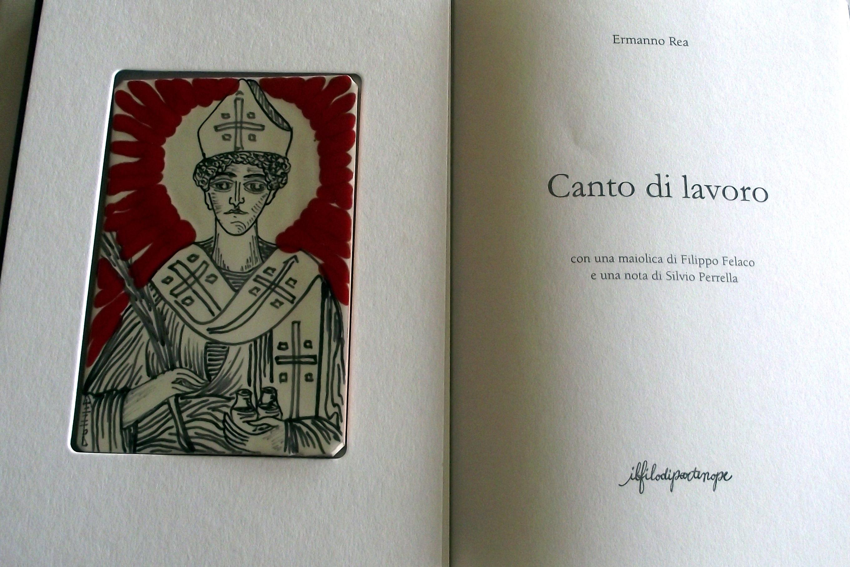 Canto di lavoro di Ermanno Rea con maiolica di Felaco